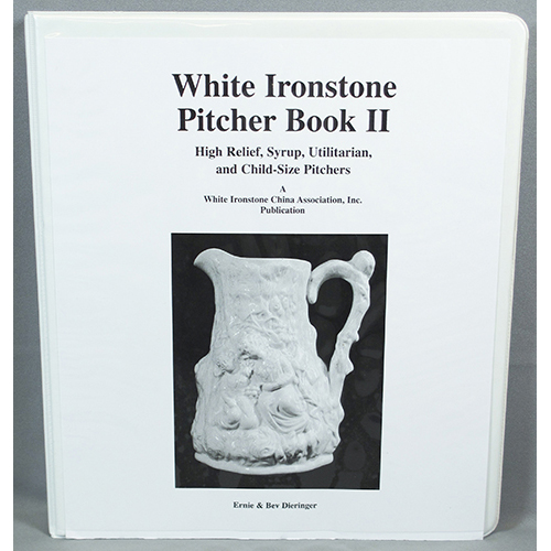 White Ironstone Pitchers Book II, An Identification Guide