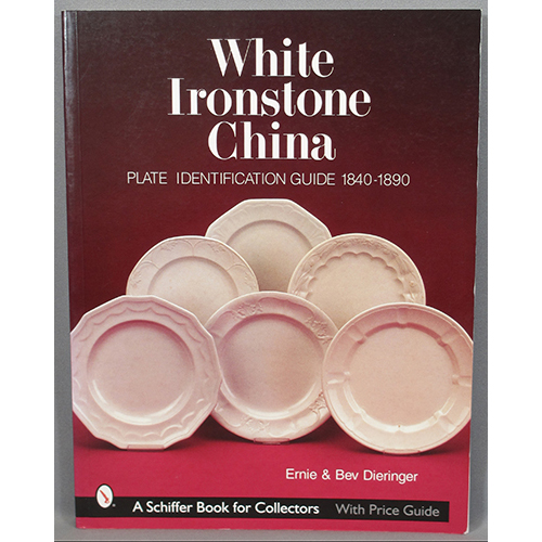 White Ironstone China Plate Identification Guide 1840-1890