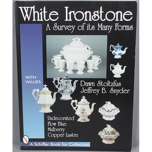 White Ironstone: A Survey of Its Many Forms
